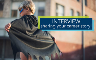 Interview – sharing your career story!